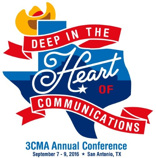 """3CMA Annual Conference - """"Deep in the Heart of Communications"""""""