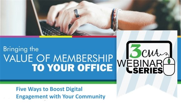 3CMA Webinar - Five Ways to Boost Digital Engagement with Your Community